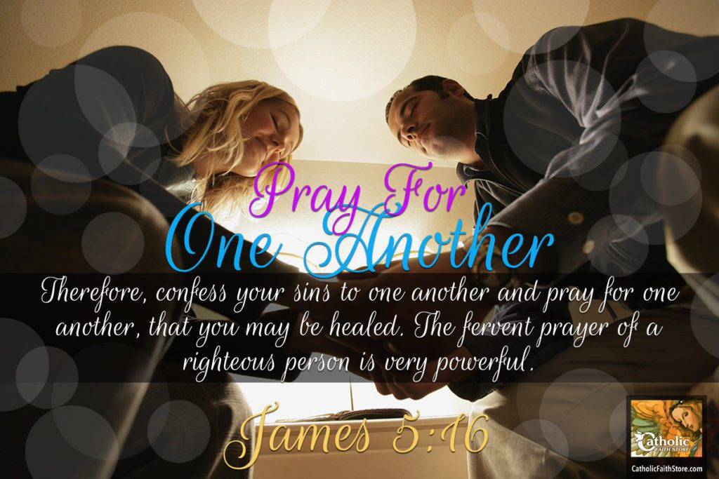 James 5:16 Pray for one another